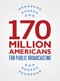 170 Million Americans for Public Broadcasting